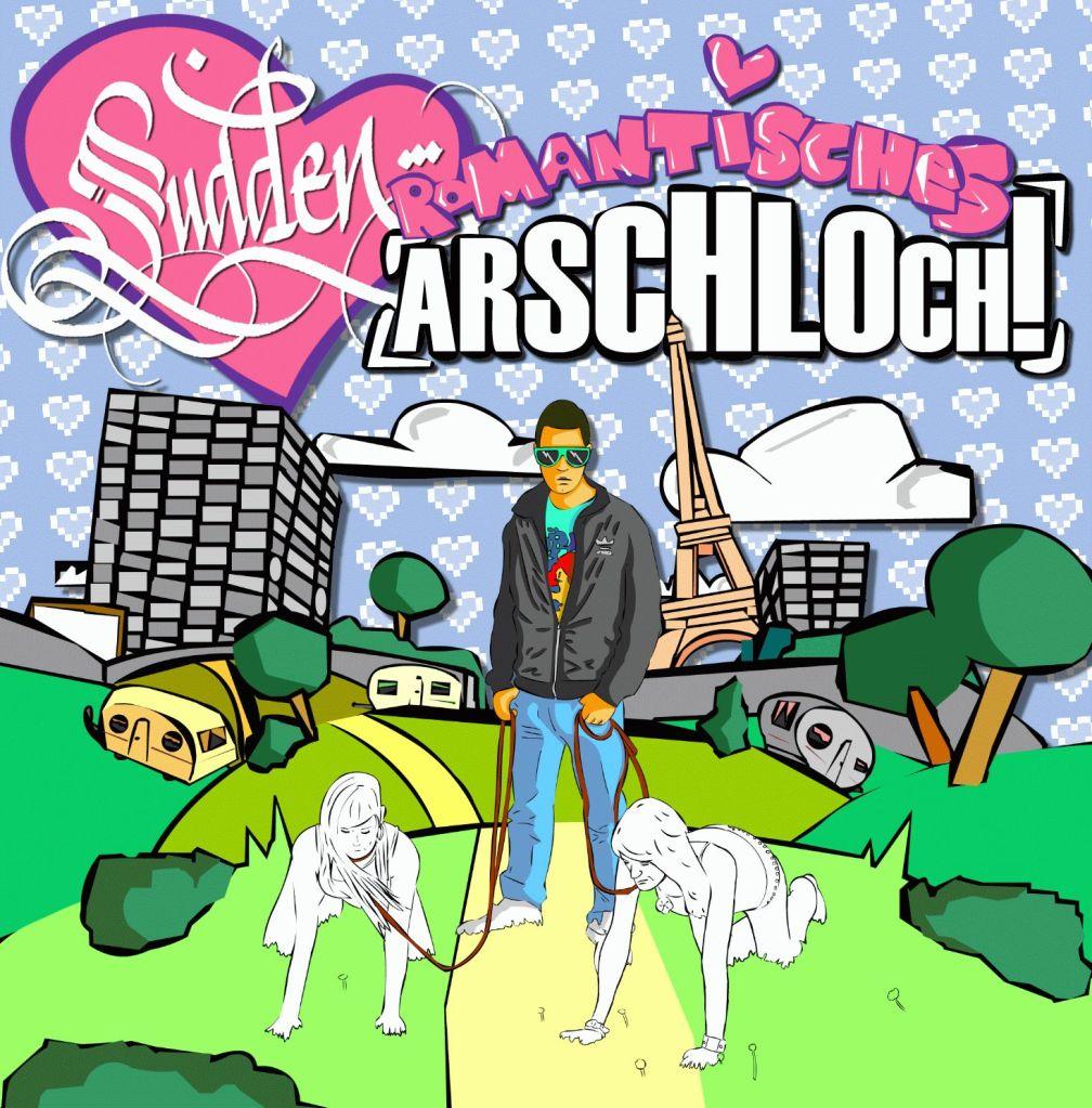 Sudden - Romantisches Arschloch (Cover, Tracklist & Snippet)