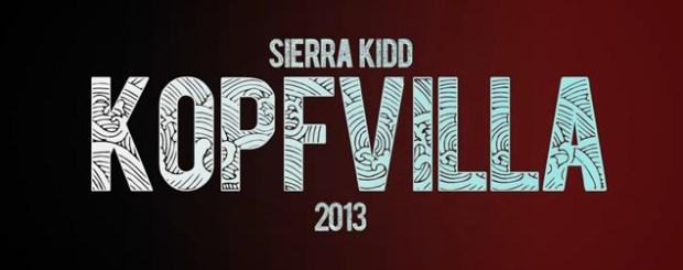 Sierra Kidd Kopfvilla