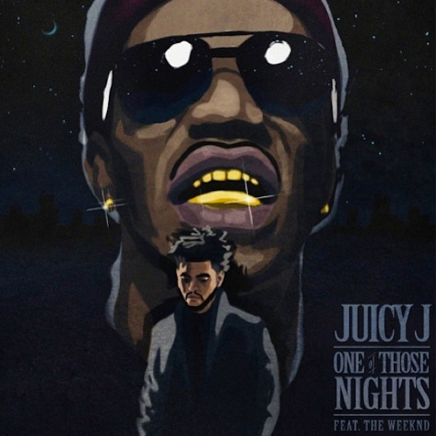 juicy-j-featuring-the-weeknd-one-of-those-nights