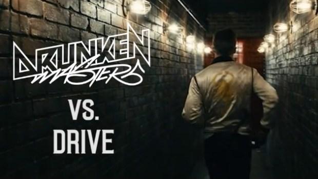 Drunken Masters vs. Drive