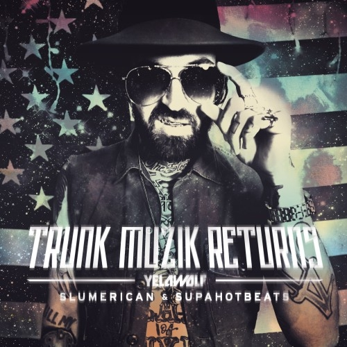 Yelawolf_Trunk_Muzik_Returns-front-large
