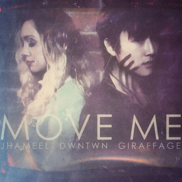 jhameel-x-dwntwn-x-giraffage-move-me