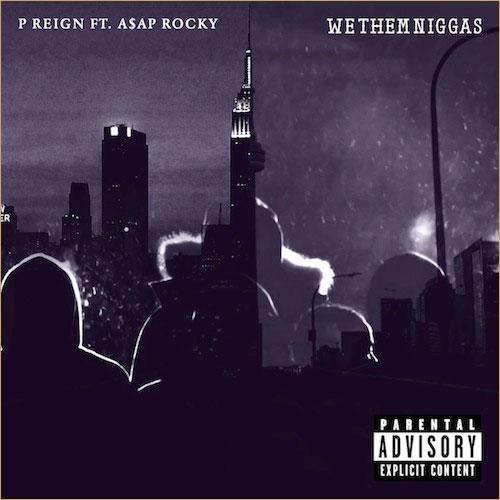 p-reign-we-them-niggas