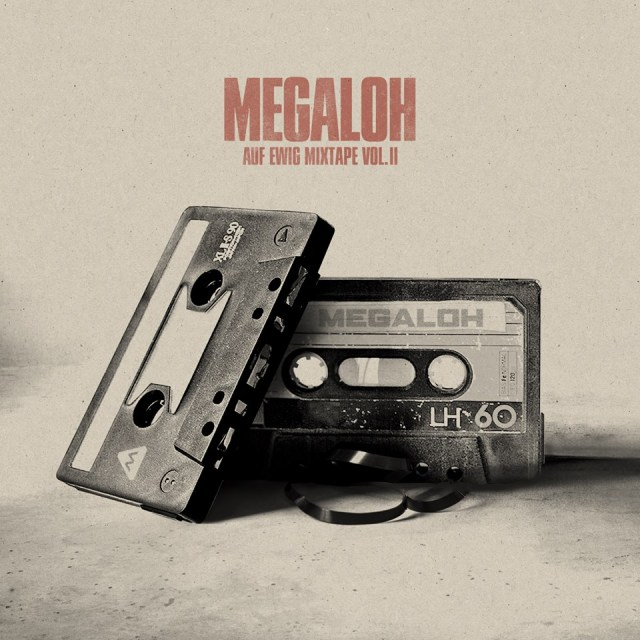 Megaloh - »Auf Ewig II« (Mixtape) [Download]