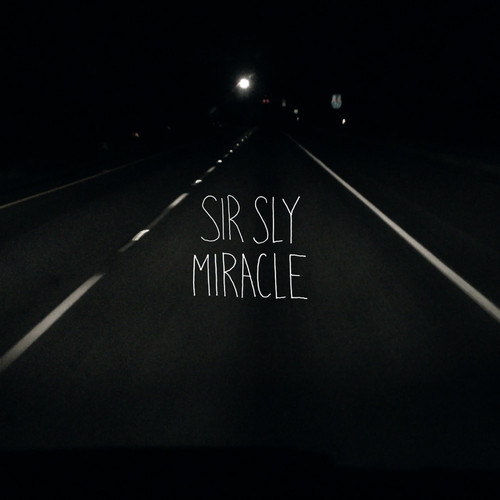 sir sly miracle